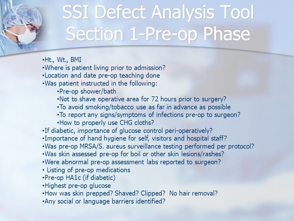 SSI Defect Analysis Tool Section 1-Pre-op Phase