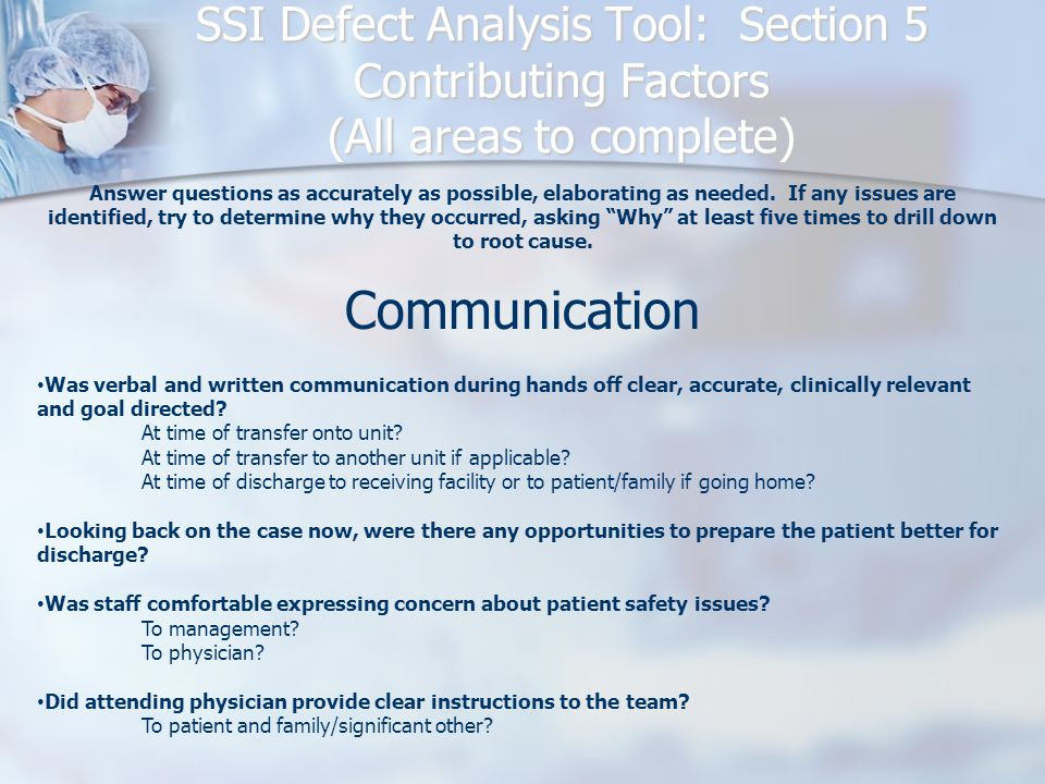 SSI Defect Analysis Tool: Section 5 Contributing Factors (All areas to complete)