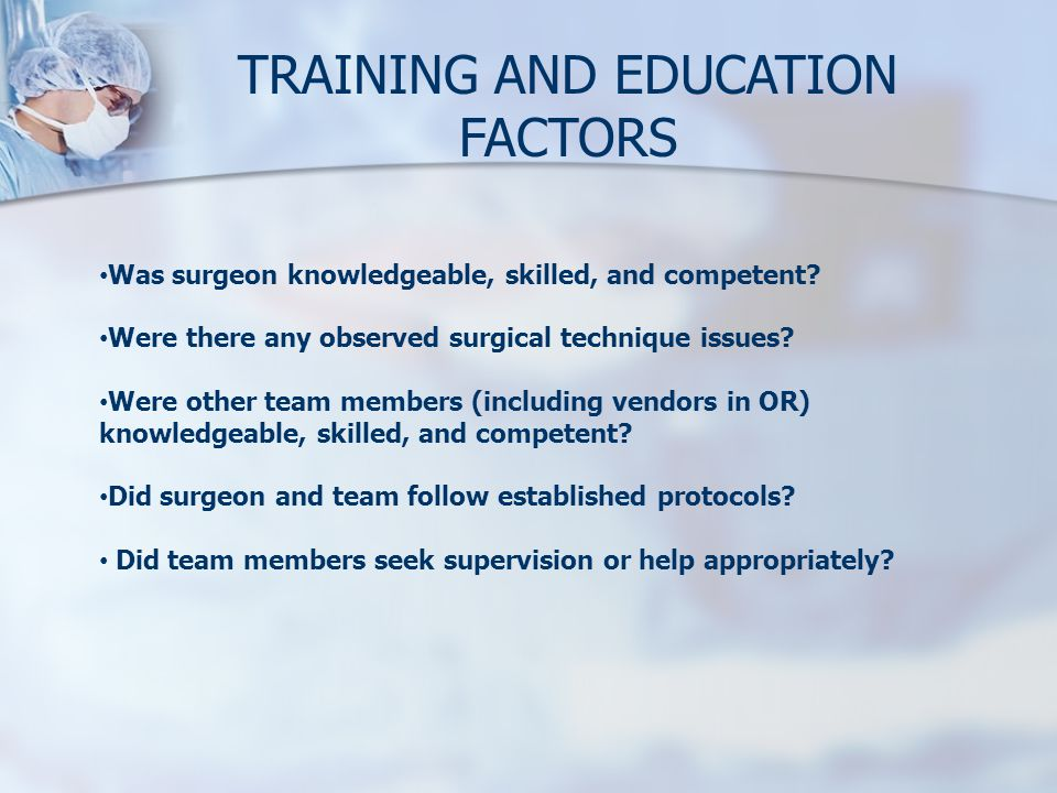 TRAINING AND EDUCATION FACTORS