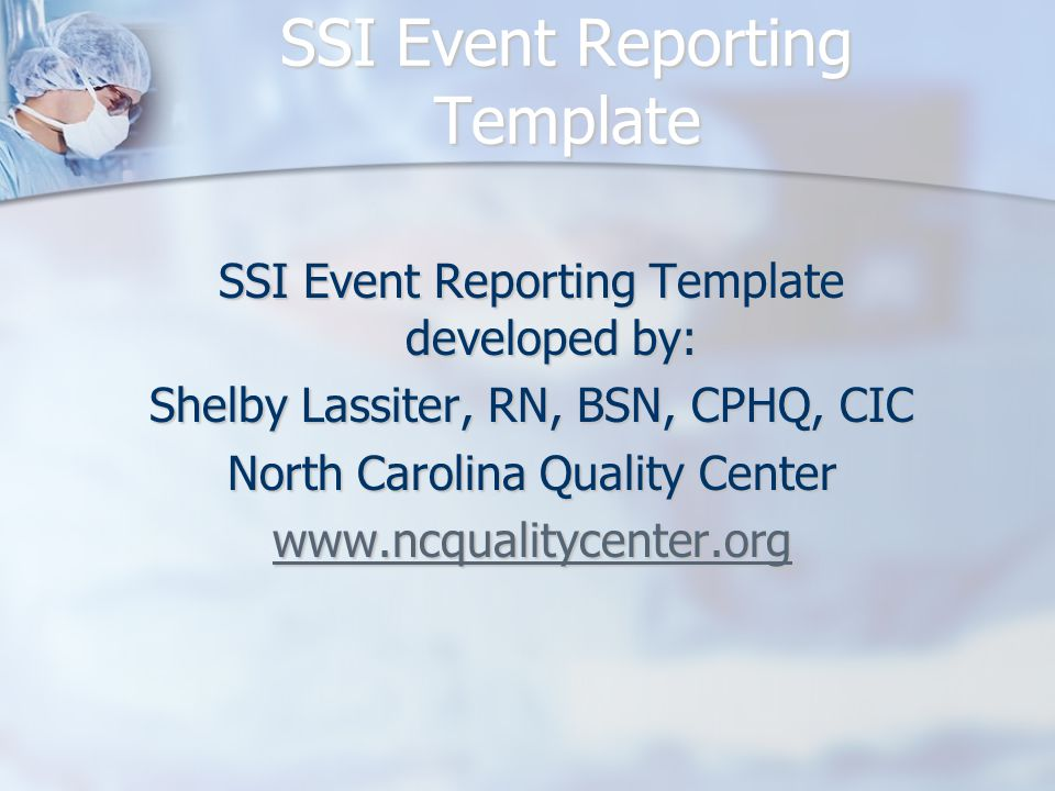 SSI Event Reporting Template