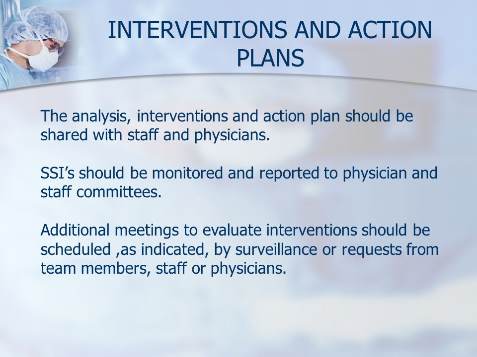 INTERVENTIONS AND ACTION PLANS