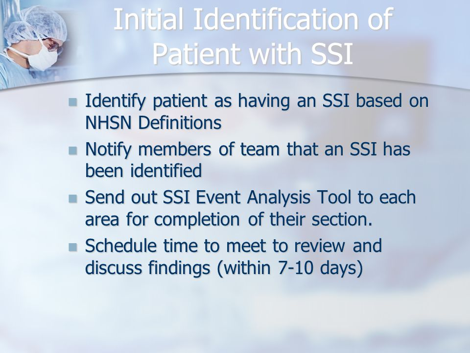 Initial Identification of Patient with SSI