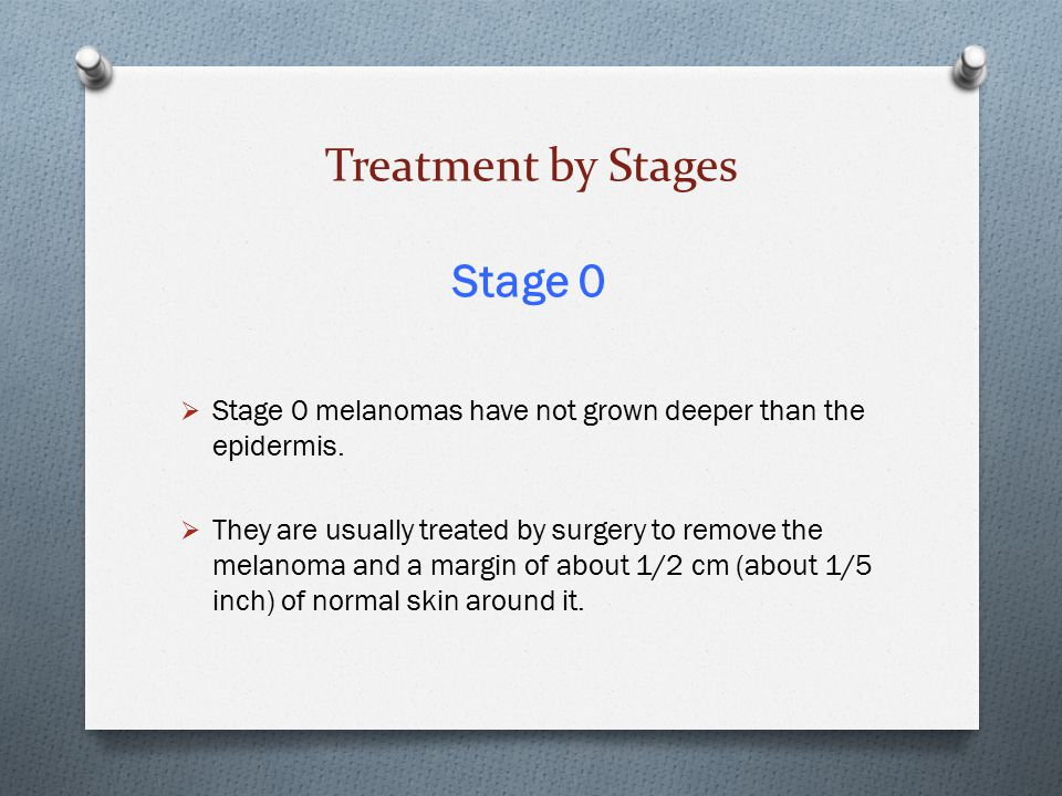 Treatment by Stages Stage 0