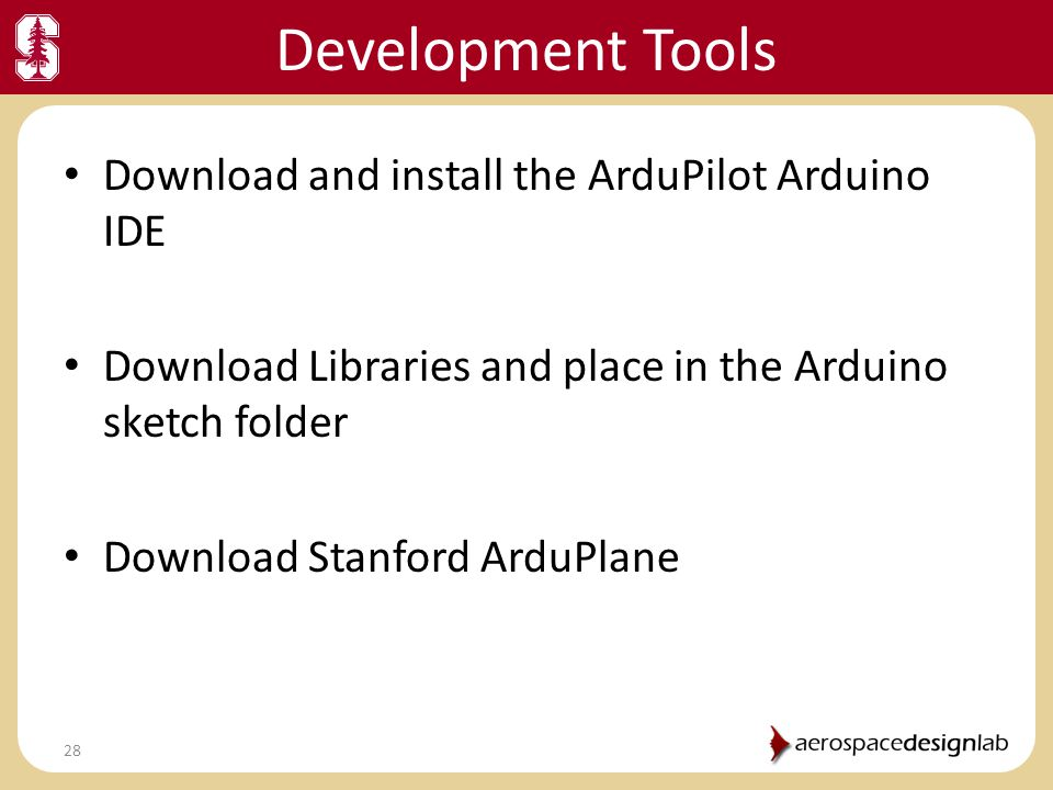 Development Tools Download and install the ArduPilot Arduino IDE