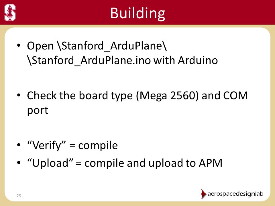 Building Open \Stanford_ArduPlane\ \Stanford_ArduPlane.ino with Arduino. Check the board type (Mega 2560) and COM port.