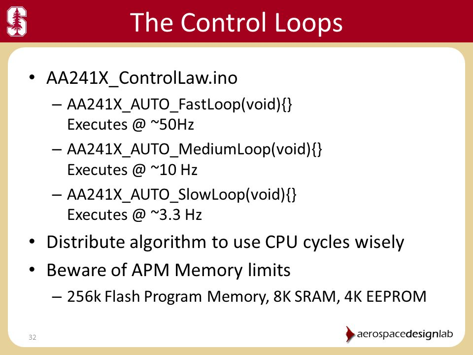 The Control Loops AA241X_ControlLaw.ino