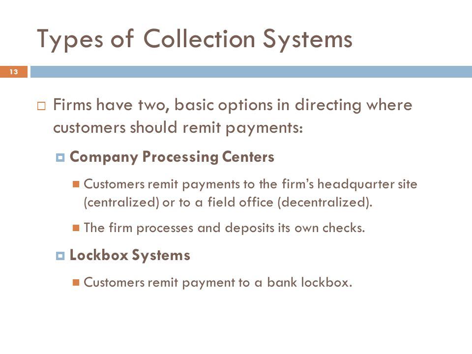 Types of Collection Systems