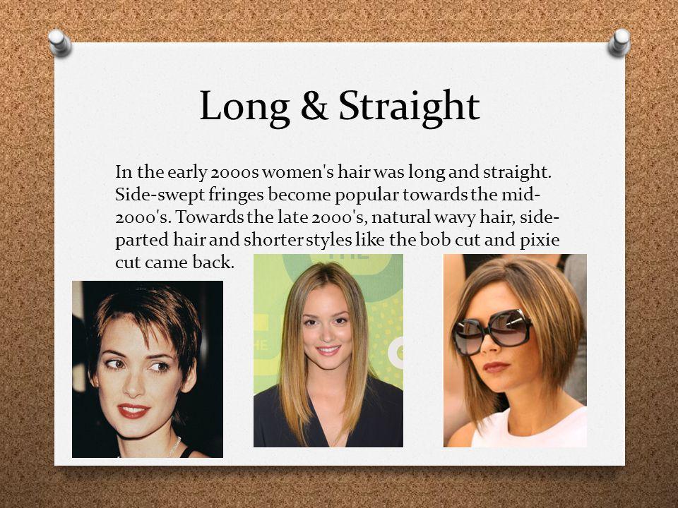 Long & Straight