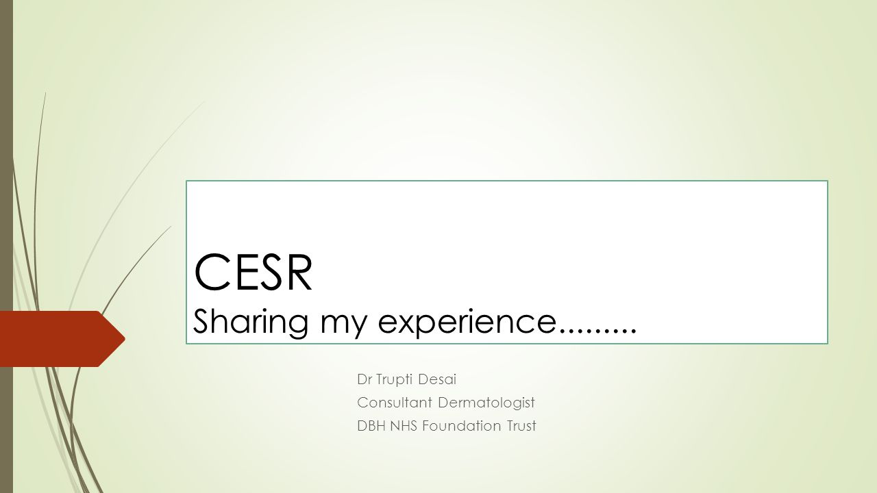 CESR Sharing my experience.........