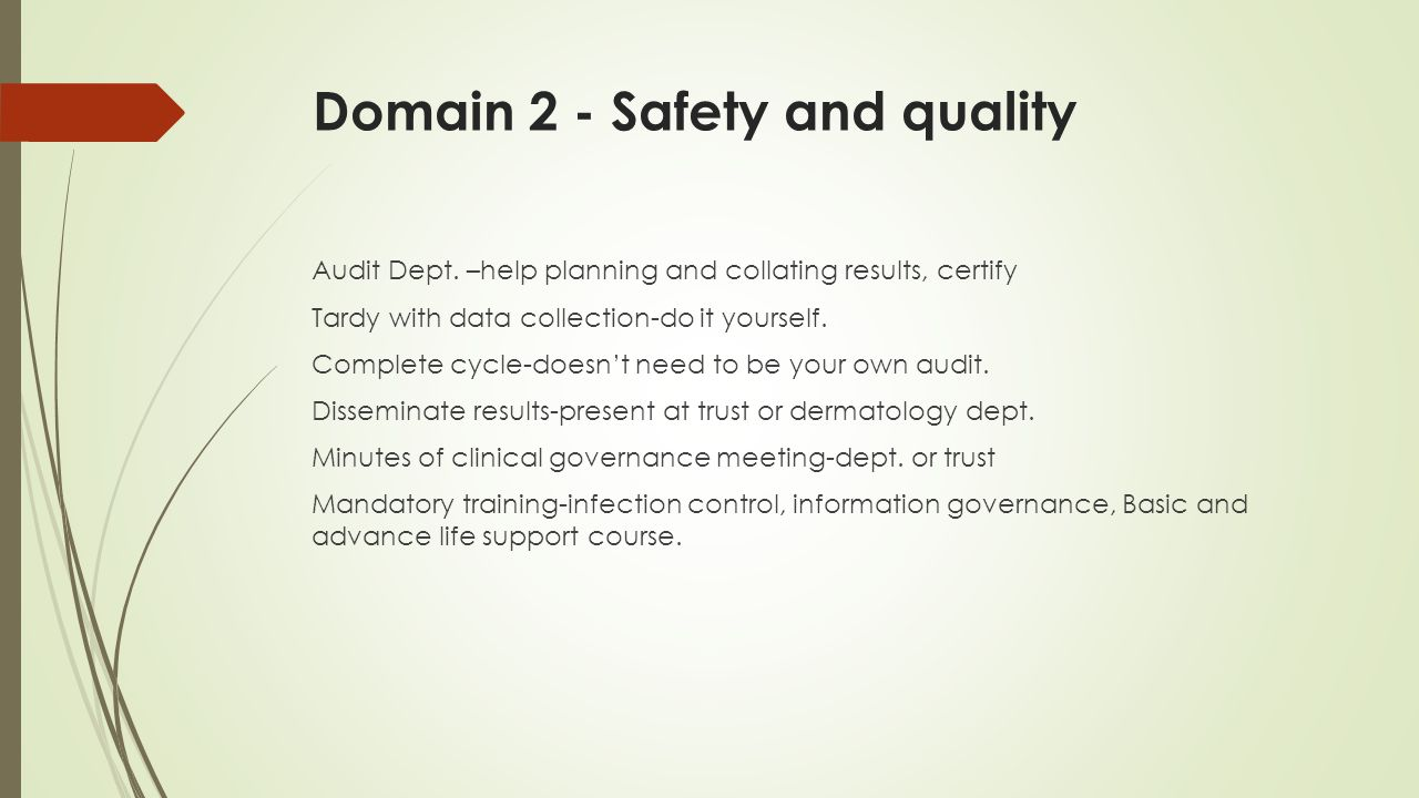 Domain 2 - Safety and quality