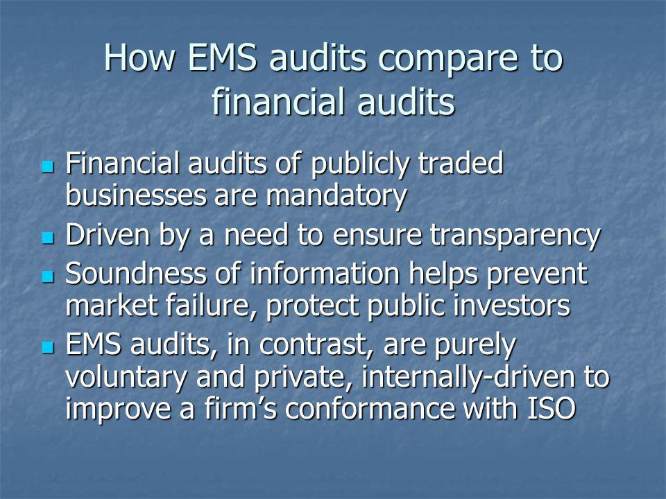 How EMS audits compare to financial audits