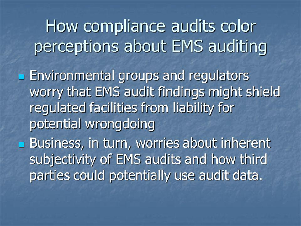 How compliance audits color perceptions about EMS auditing