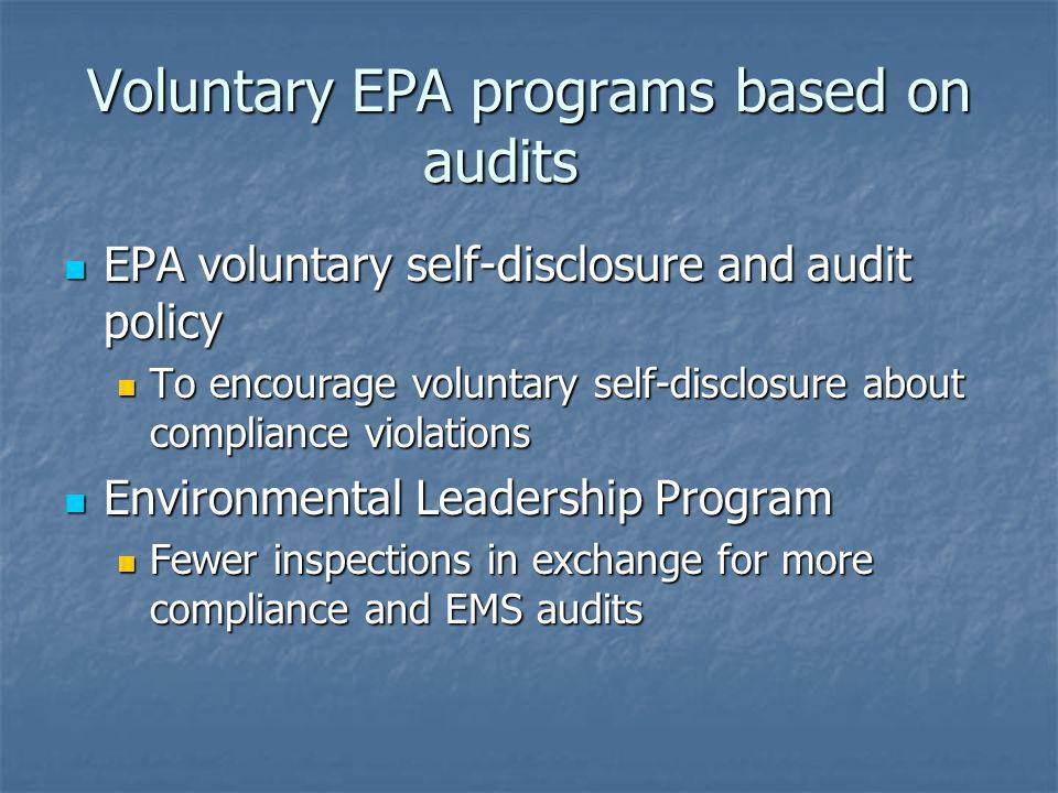 Voluntary EPA programs based on audits