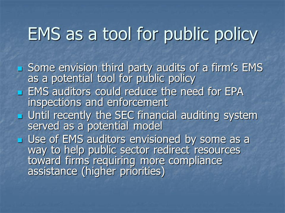 EMS as a tool for public policy