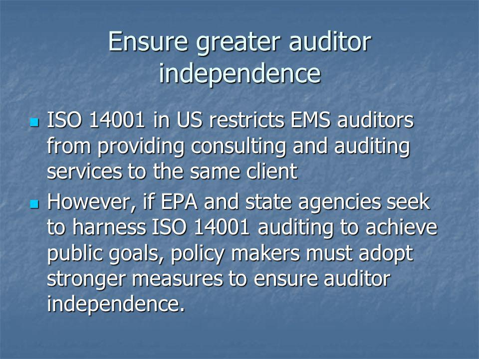 Ensure greater auditor independence