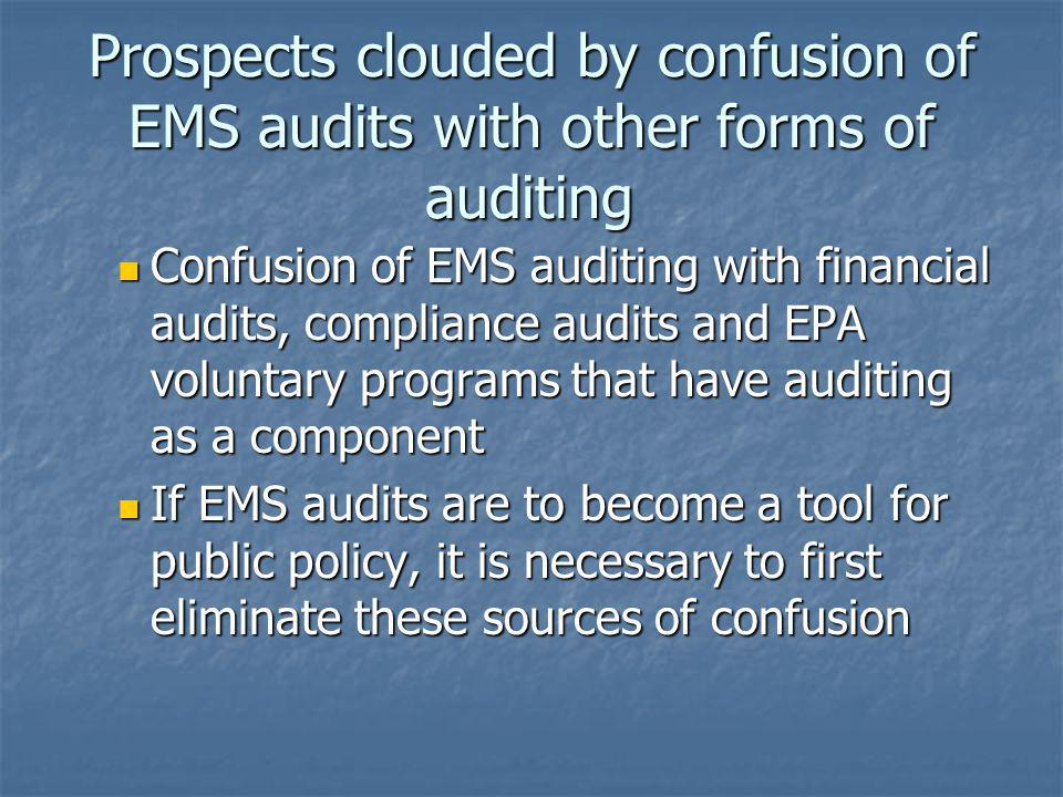 Prospects clouded by confusion of EMS audits with other forms of auditing