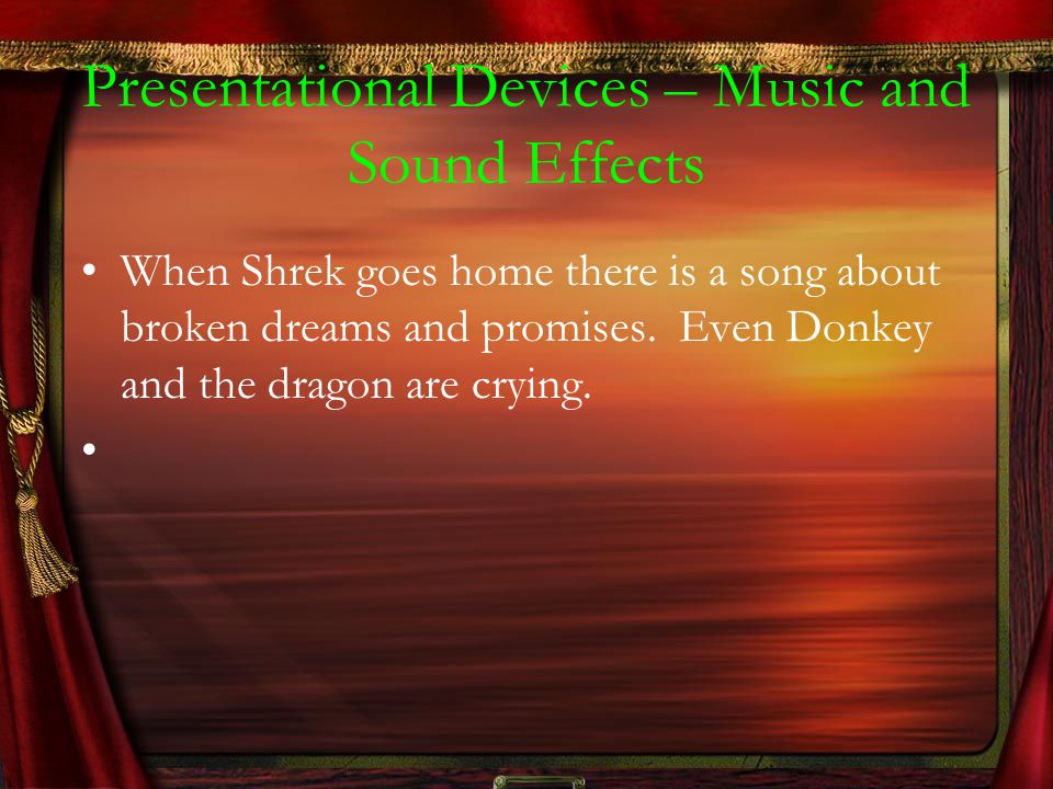 Presentational Devices – Music and Sound Effects