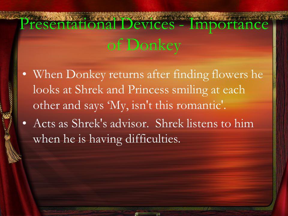 Presentational Devices - Importance of Donkey