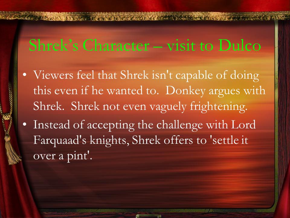 Shrek's Character – visit to Dulco