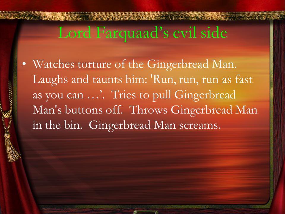 Lord Farquaad's evil side