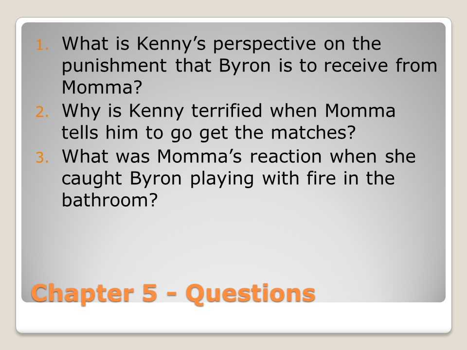What is Kenny's perspective on the punishment that Byron is to receive from Momma
