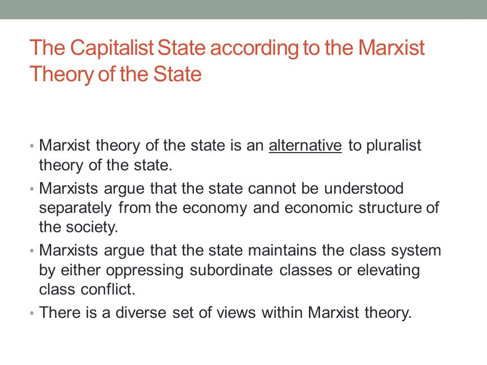 The Capitalist State according to the Marxist Theory of the State