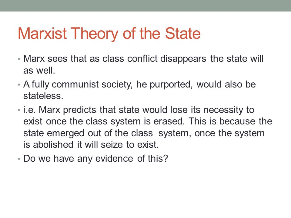 Marxist Theory of the State