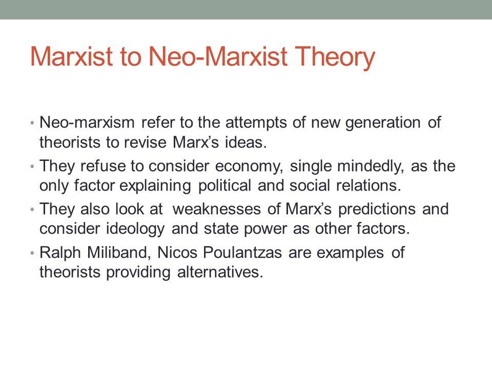 Marxist to Neo-Marxist Theory