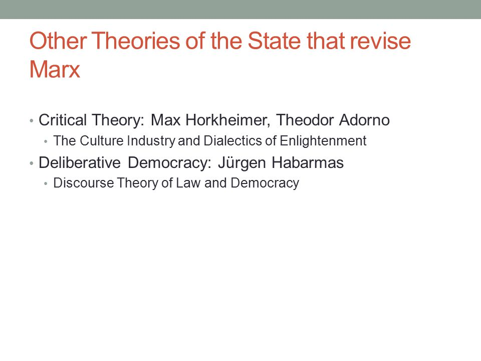 Other Theories of the State that revise Marx