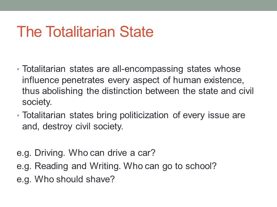 The Totalitarian State