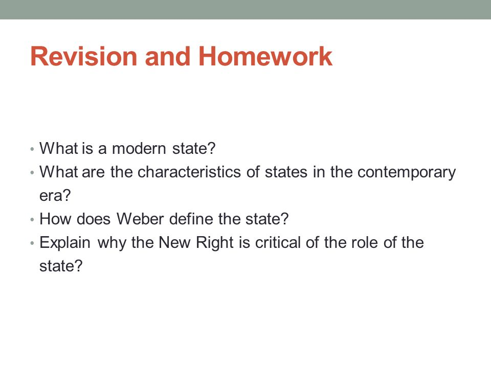 Revision and Homework What is a modern state