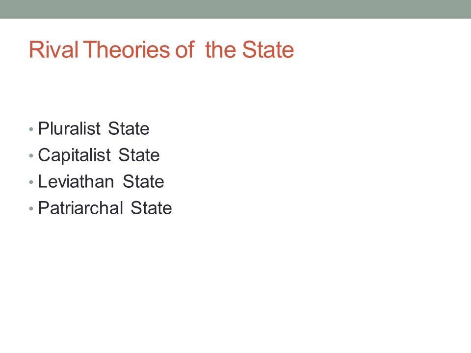 Rival Theories of the State