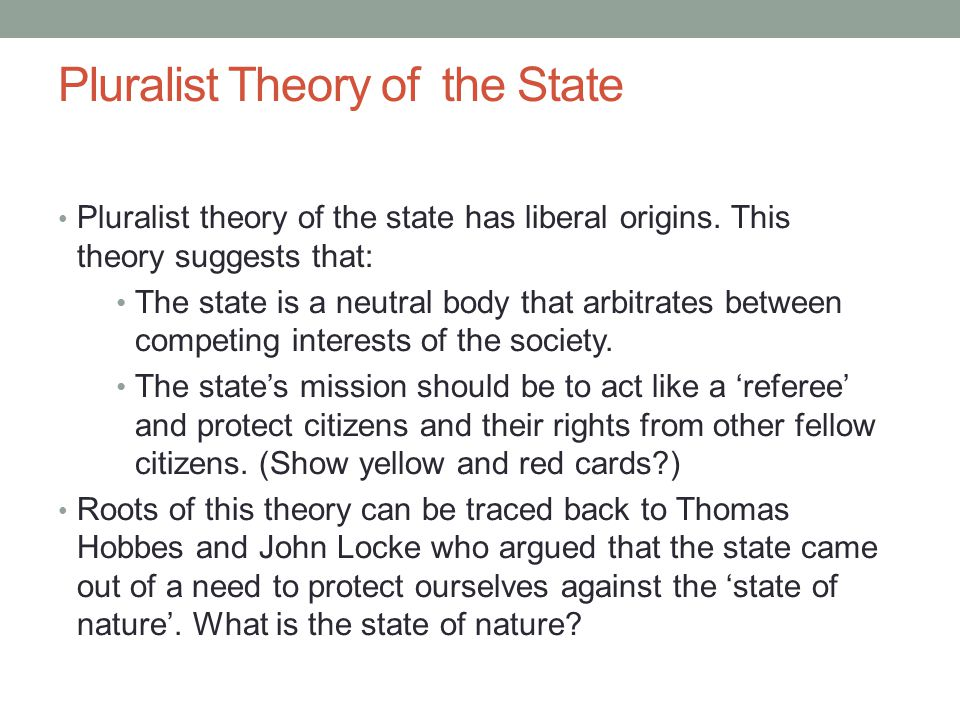 Pluralist Theory of the State