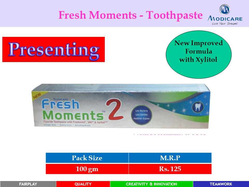 Presenting Fresh Moments - Toothpaste New Improved Formula