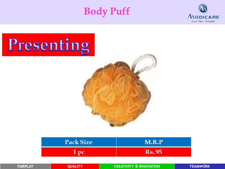 Body Puff Presenting Pack Size M.R.P 1 pc Rs. 95