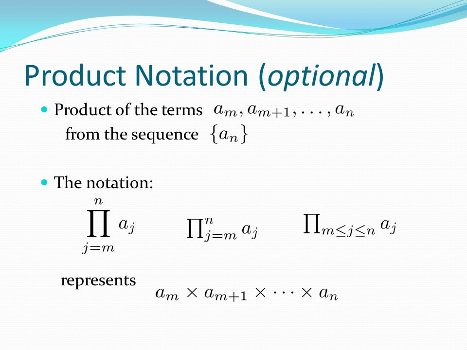 Product Notation (optional)
