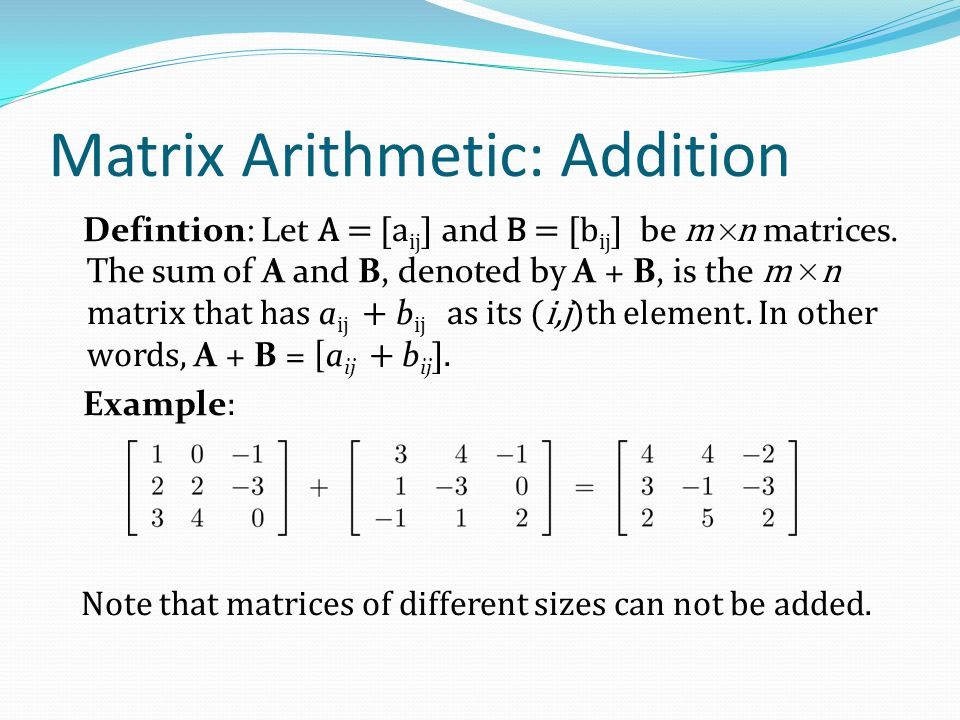 Matrix Arithmetic: Addition