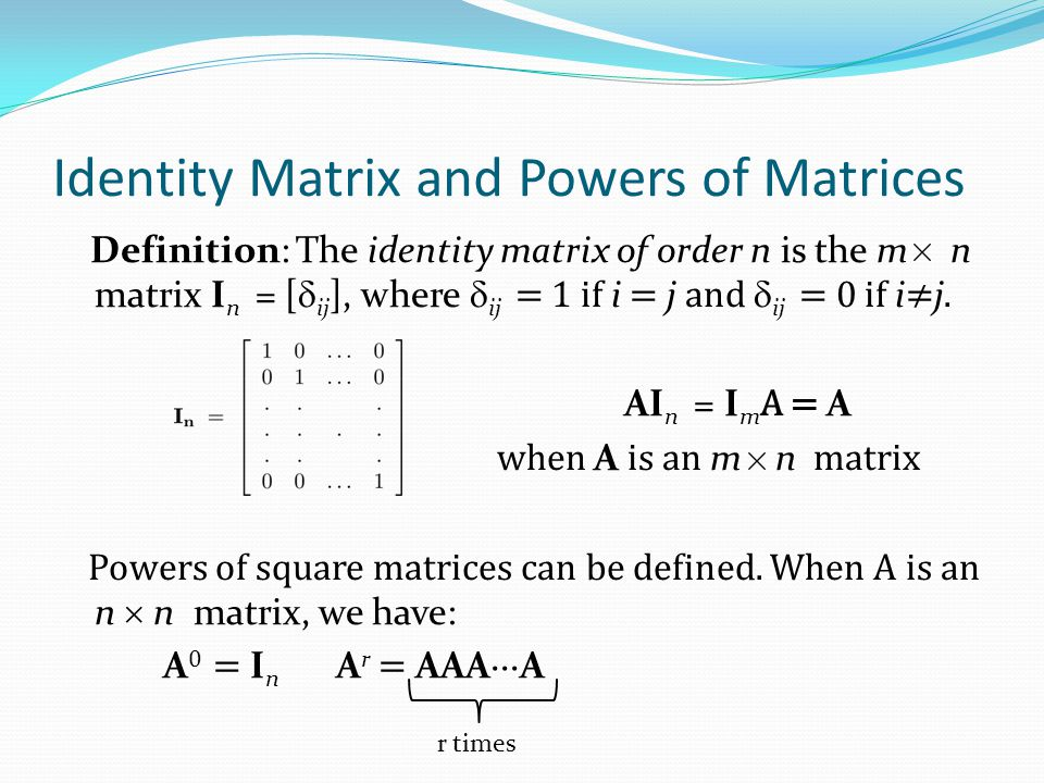 Identity Matrix and Powers of Matrices