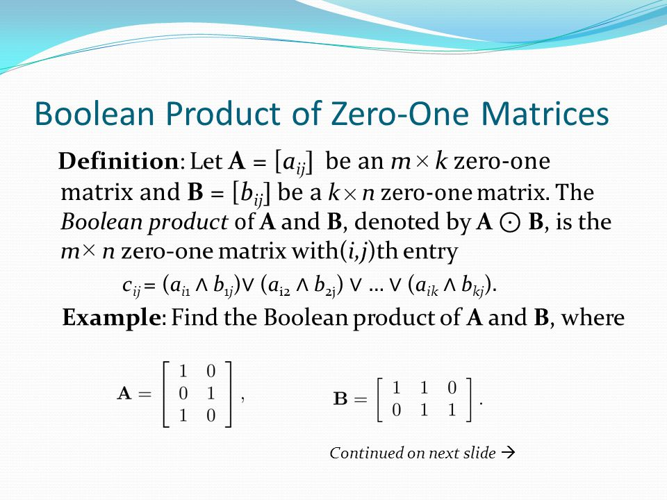 Boolean Product of Zero-One Matrices
