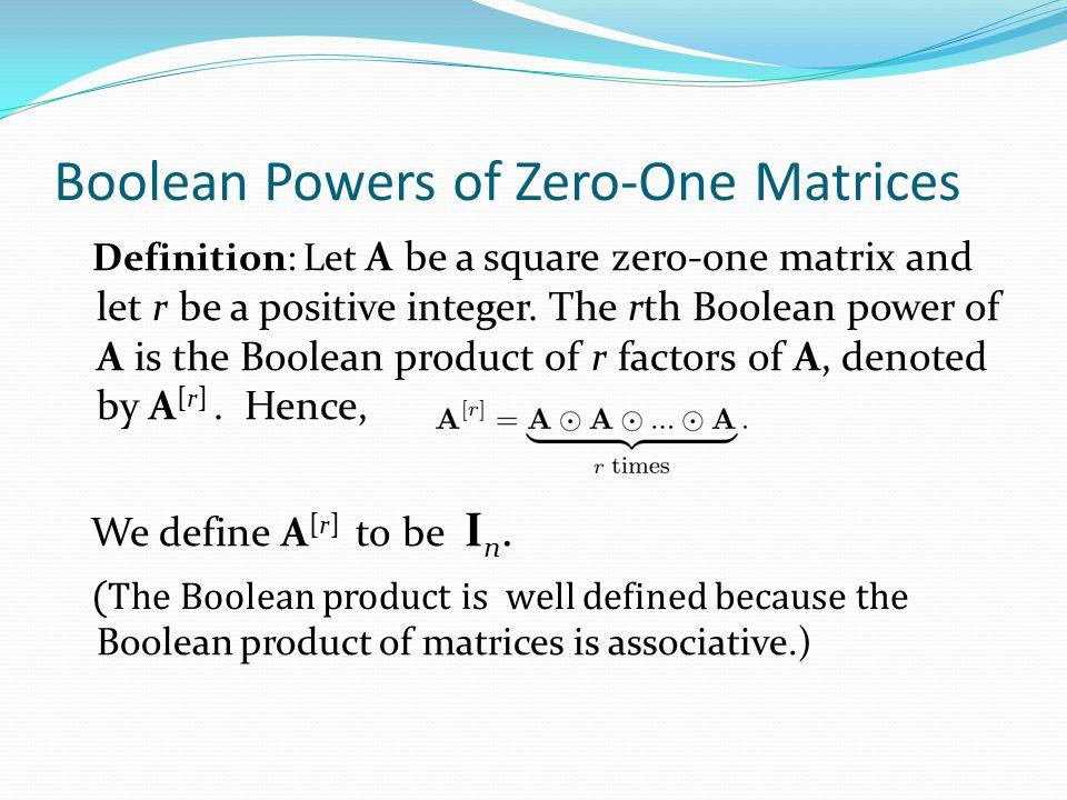 Boolean Powers of Zero-One Matrices