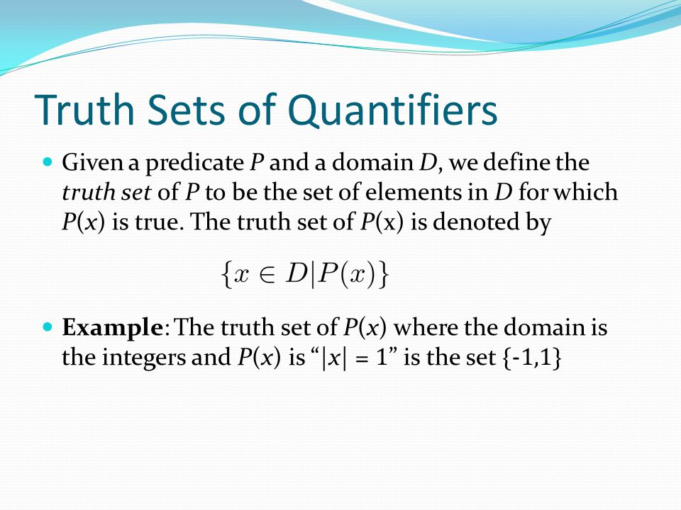 Truth Sets of Quantifiers