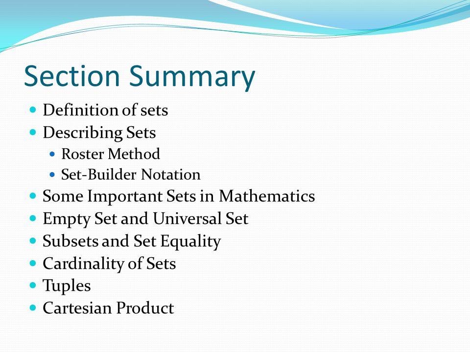 Section Summary Definition of sets Describing Sets