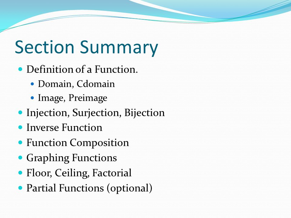 Section Summary Definition of a Function.