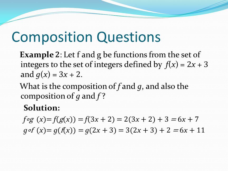 Composition Questions