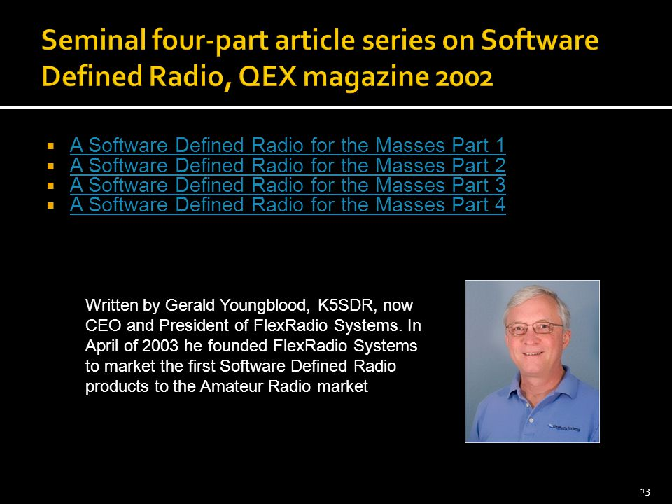 Seminal four-part article series on Software Defined Radio, QEX magazine 2002