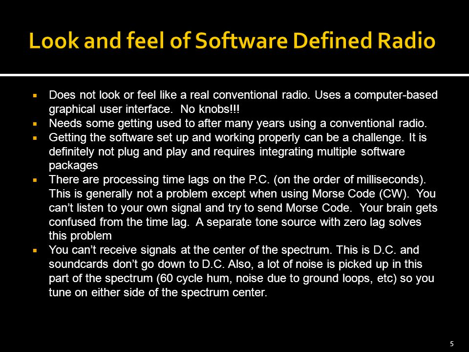 Look and feel of Software Defined Radio