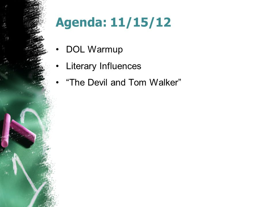 Agenda: 11/15/12 DOL Warmup Literary Influences