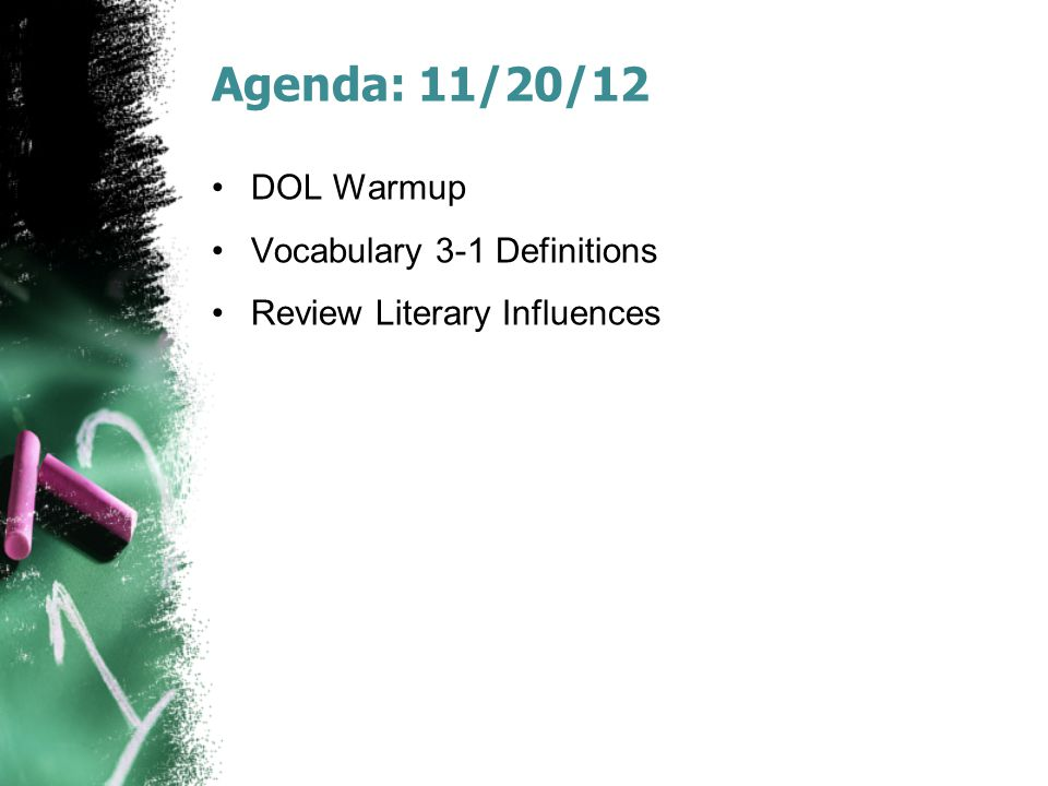 Agenda: 11/20/12 DOL Warmup Vocabulary 3-1 Definitions