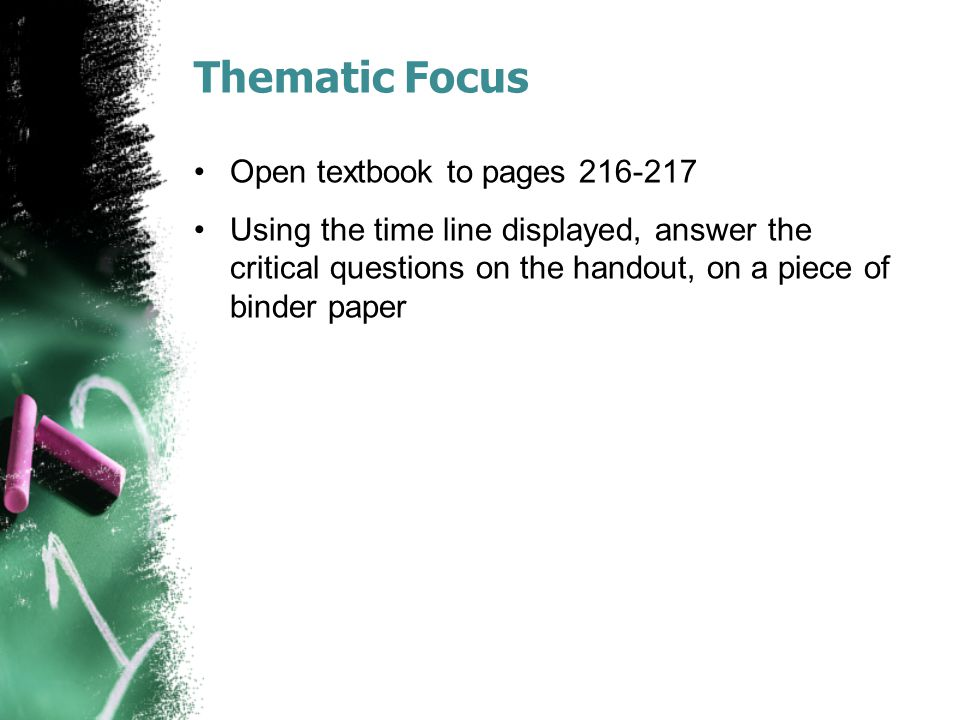 Thematic Focus Open textbook to pages 216-217