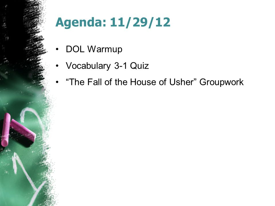 Agenda: 11/29/12 DOL Warmup Vocabulary 3-1 Quiz